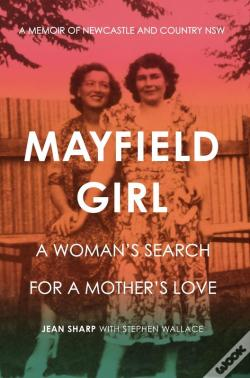 Wook.pt - Mayfield Girl: A Woman'S Search For A Mother'S Love