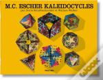 M.C. Escher ; Kaleidocycles