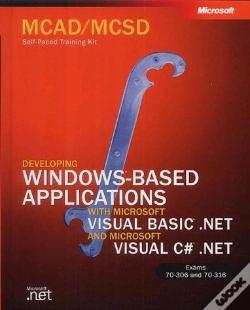 Wook.pt - MCAD/MCSD Self-Paced Training Kit: Developing Windows-Based Applications with Microsoft Visual Basic