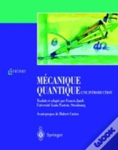 Mcanique Quantique. Une Introduction