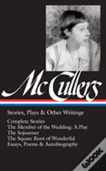 Mccullers Stories Plays & Other Writings