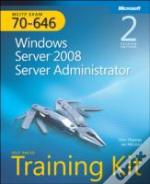 Mcitp Self-Paced Training Kit (Exam 70-646): Windows Server 2008 Server Administrator
