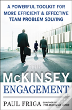 Mckinsey Engagement: A Powerful Toolkit For More Efficient And Effective Team Problem Solving