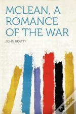 Mclean, A Romance Of The War