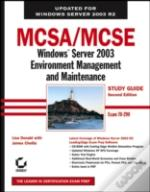 Mcsa/Mcse Windows Server 2003 Environment Management And Maintenanceexam 70-290