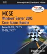 Mcse Windows Server 2003 Core Exams Training Guide