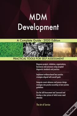 Wook.pt - Mdm Development A Complete Guide - 2020 Edition