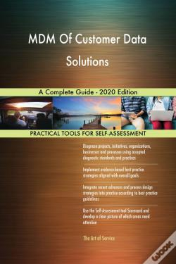 Wook.pt - Mdm Of Customer Data Solutions A Complete Guide - 2020 Edition