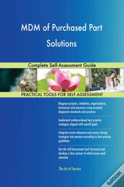 Wook.pt - Mdm Of Purchased Part Solutions Complete Self-Assessment Guide