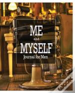 Me And Myself Journal