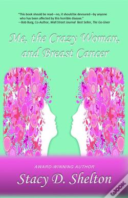 Wook.pt - Me, The Crazy Woman, And Breast Cancer