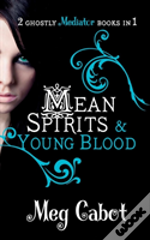Mean Spirits & Young Blood 3 & 4