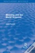 Meaning & The Moral Sciences Routledge R