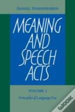 Meaning And Speech Acts 2 Volume Set