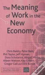 Meaning Of Work In The New Economy
