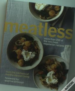 Wook.pt - Meatless: More Than 200 Of The Best Vegetarian Recipes