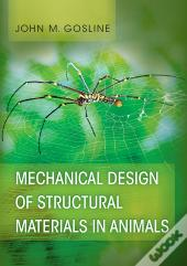 Mechanical Design Of Structural Materials In Animals