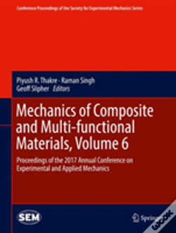 Wook.pt - Mechanics Of Composite And Multi-Functional Materials, Volume 6