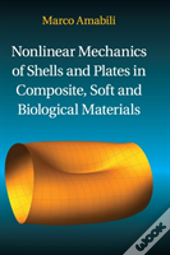 Mechanics Of Soft And Composite Material Shells