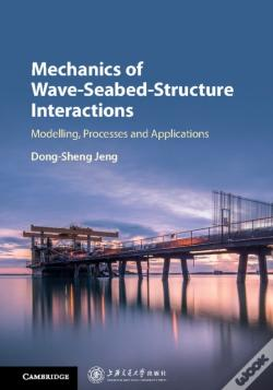Wook.pt - Mechanics Of Wave-Seabed-Structure Interactions