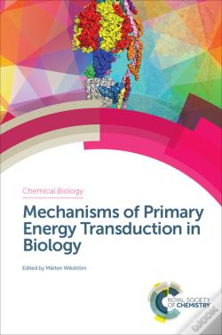 Wook.pt - Mechanisms Of Primary Energy Transduction In Biology