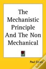 Mechanistic Principle And The Non Mechanical
