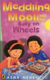 Meddling Mooli & The Bully On Wheels