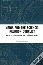 Media And The Science-Religion Conflict