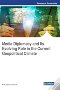 Wook.pt - Media Diplomacy And Its Evolving Role In The Current Geopolitical Climate