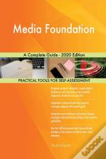 Media Foundation A Complete Guide - 2020