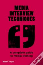 Media Interview Techniques