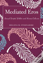 Mediated Eros