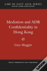 Mediation And Adr Confidentiality In Hong Kong