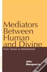 Mediators Between Human And Divine