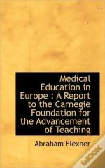 Medical Education In Europe : A Report T