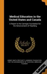 Medical Education In The United States And Canada