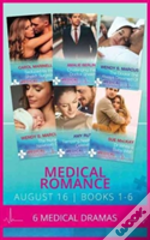 Medical Romance August 2016 Books 1-6: Seduced By The Sheikh Surgeon / Challenging The Doctor Sheikh / The Doctor She Always Dreamed Of / The Nurse'S Newborn Gift / Tempting Nashville'S Celebrity Doc
