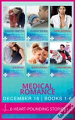 Medical Romance December 2016 Books 1-6