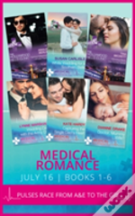 Medical Romance July 2016 Books 1-6