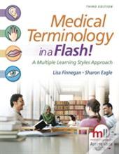 Medical Terminology In A Flash 3e