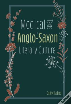 Wook.pt - Medical Texts In Anglo-Saxon Literary Culture