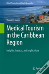 Medical Tourism In The Caribbean Region