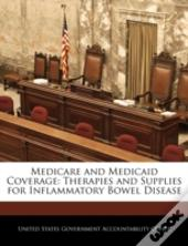 Medicare And Medicaid Coverage: Therapies And Supplies For Inflammatory Bowel Disease