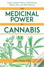 Medicinal Power Of Cannabis