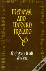 Medieval And Modern Ireland