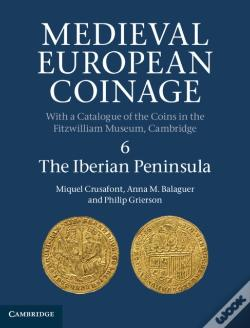 Wook.pt - Medieval European Coinage: Volume 6, The Iberian Peninsula
