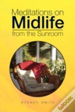 Meditations On Midlife