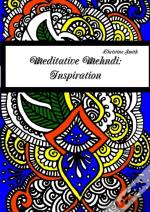 Meditative Mehndi: Inspiration