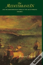 Mediterranean And The Mediterranean World In The Age Of Philip Ii