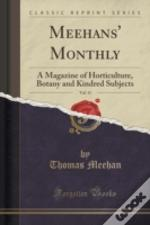 Meehans' Monthly, Vol. 11: A Magazine Of Horticulture, Botany And Kindred Subjects (Classic Reprint)